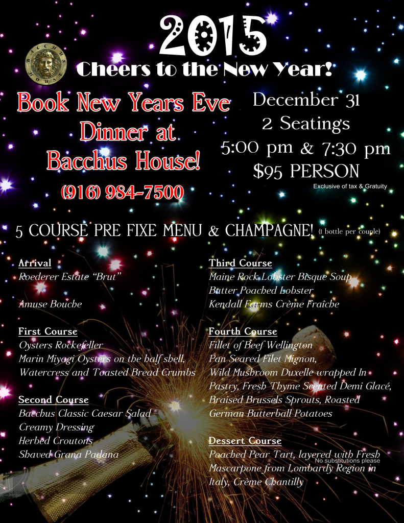 New years eve 2015 dinner bacchus house wine bar bistro for What to make for new years eve dinner