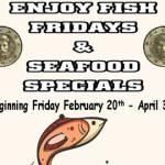 Fish Fridays & Seafood Specials