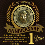 Bacchus House Celebrates its 1st Anniversary!