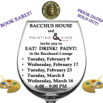 Painting and Vino at Bacchus House – Feb & March 2016