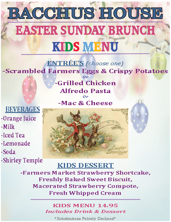 Easter sunday champagne brunch april 16th bacchus for Restaurants serving easter brunch near me