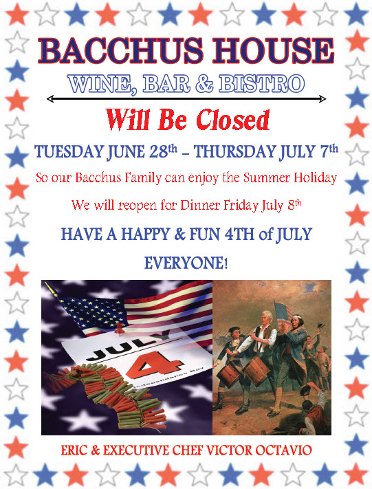 bacchus house will be closed for summer holiday june 28