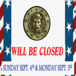 Bacchus House will be closed Labor Day – Sept 4 & 5, 2016