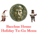 Bacchus House Holiday To-Go Menu 2016