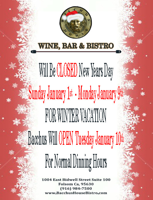 Bacchus House Closed New Year's Day thru Jan 9th for ...