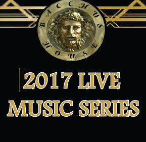 Bacchus House LIVE Music Series, Mar-May 2017