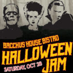 Bacchus House Bistro's Halloween Jam – Oct 28th