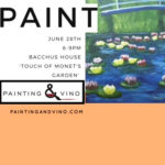 Painting & Vino at Bacchus House – June 28, 2018