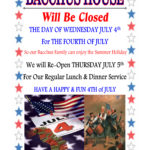 Bacchus House Closed for July 4th