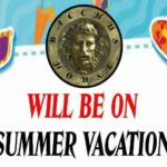 Bacchus House Closed for Summer Vacation – Jul 23 thru Aug 6, 2018