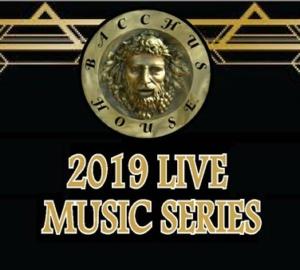 Bacchus House LIVE Music Series, Feb 14 - Apr 21, 2019